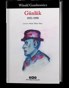 Günlük (1953-1958) -  Witold Gombrowicz  Çev. Neşe Taluy Yüce Yapı Kredi Yayınları
